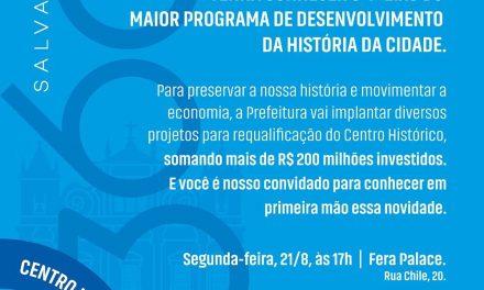 Salvador 360 Centro Histórico será lançado nesta segunda-feira (21)