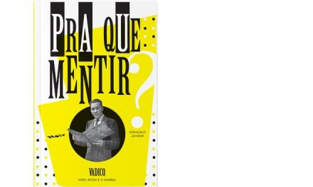 Jornalista baiano lança biografia de Vadico, parceiro de Noel Rosa