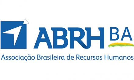 12° Congresso ABRH Bahia reunirá profissionais de destaque no Brasil