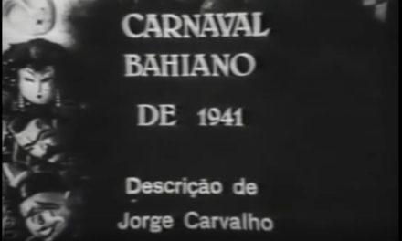 Túnel do tempo: Carnaval de 1941 em Salvador