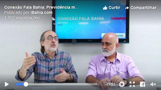 Conexão Fala Bahia: reforma da Previdência mexe com Brasília