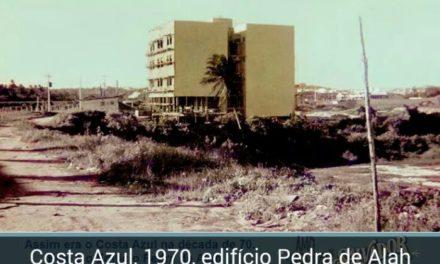 O bairro do Costa Azul em dois tempos