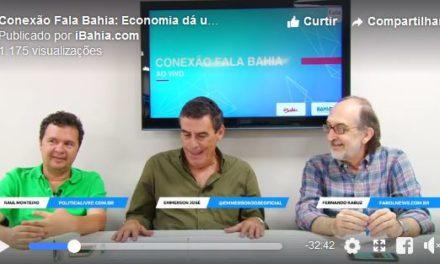 Emmerson José, Fernando Cabús e Raul Monteiro falam sobre a economia do Brasil no Conexão Fala Bahia