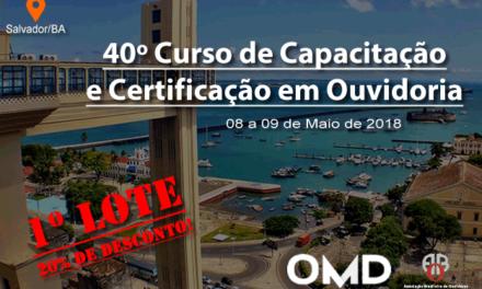 40º Curso de Capacitação e Certificação em Ouvidoria – Salvador (BA)