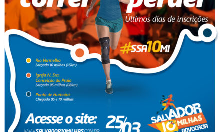 Continuam abertas as inscrições para o 'Salvador 10 Milhas – Corrida da Advocacia'