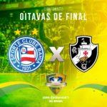 Bahia vai enfrentar o Vasco nas oitavas de final da Copa do Brasil