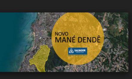 Prefeitura investe mais de R$ 500 mi em projeto do Novo Mané Dendê