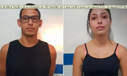 Suspeito de liderar facção criminosa e de envolvimento em 150 homicídios em 5 anos na BA é preso com esposa